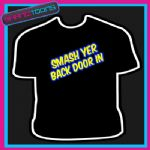 SMASH DOOR IN KEITH LEMON CELEBRITY FUNNY SLOGAN TSHIRT